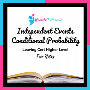 Independent Events and Conditional Probability | Maths